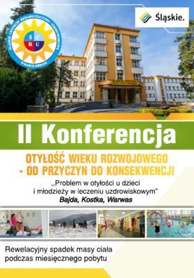 """II Konferencja p.t """"Otyłość Wieku Rozwojowego - Od Przyczyn do Konsekwencji"""""""